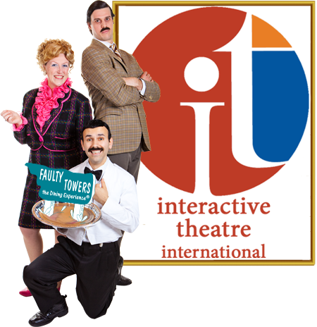 Interactive Theatre International - Home of Faulty Towers The Dining Experience